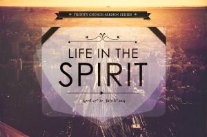 DRAFT-LifeInTheSpirit